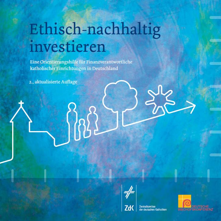 """Orientierungshilfe """"Ethisch-nachhaltig investieren"""" (2., aktualisierte Auflage)"""