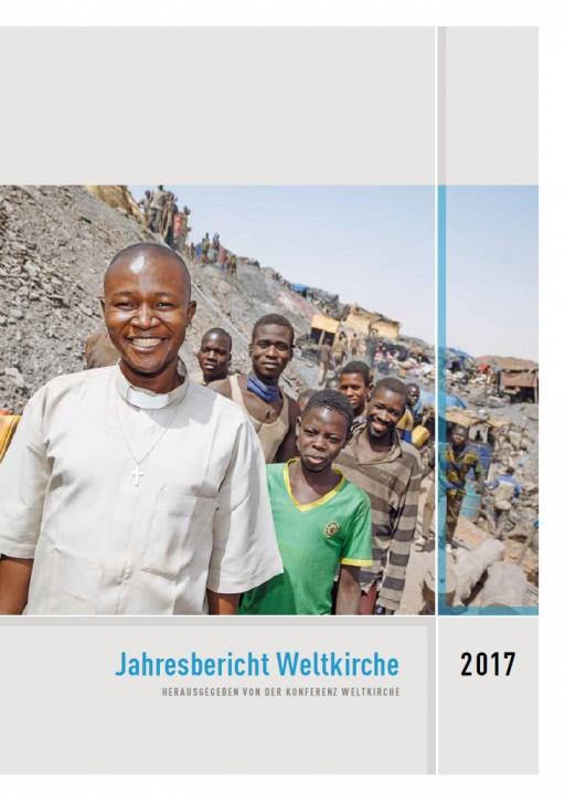 Jahresbericht Weltkirche 2017