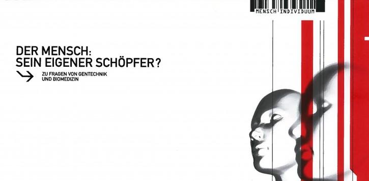 """Faltblatt """"Der Mensch sein eigener Schöpfer?"""""""