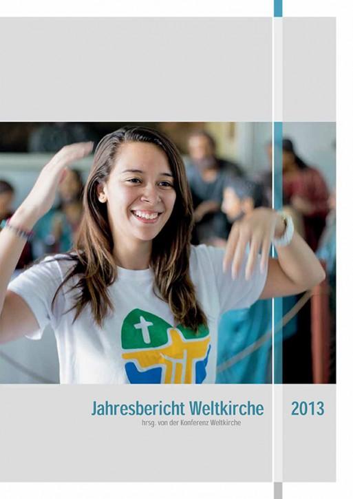 Jahresbericht Weltkirche 2013