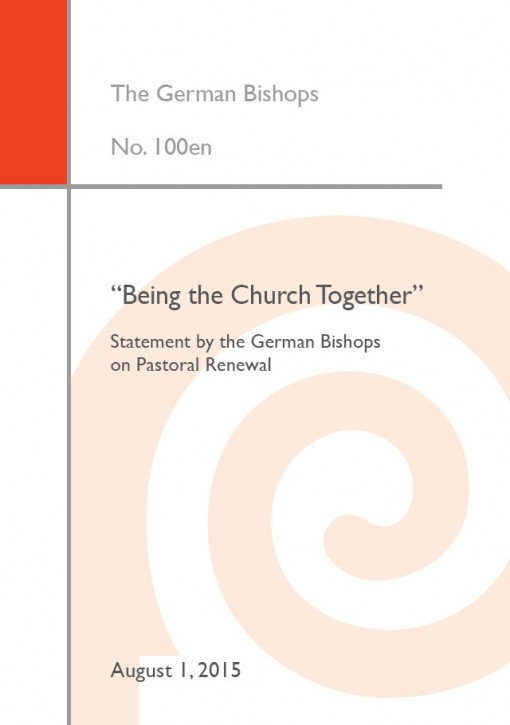 """Being the Church Together"". Statement by the German Bishops on Pastoral Renewal"