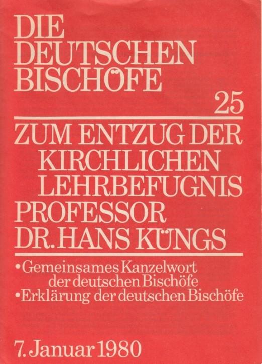 Zum Entzug der kirchlichen Lehrbefugnis Prof. Dr. Hans Küngs