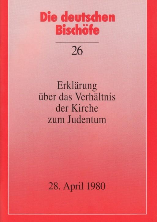 Erklärung über das Verhältnis der Kirche zum Judentum