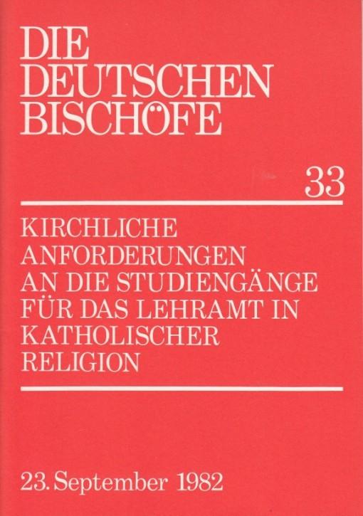 Kirchliche Anforderungen an die Studiengänge für das Lehramt in Katholischer Religion