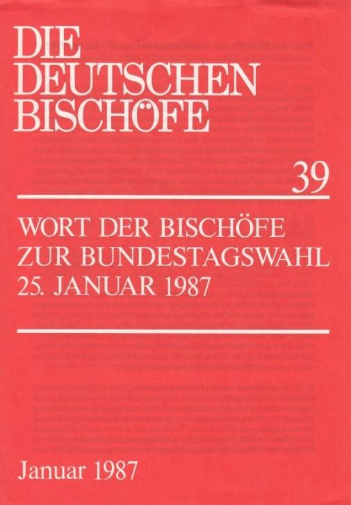 Wort der Bischöfe zur Bundestagswahl 25. Januar 1987