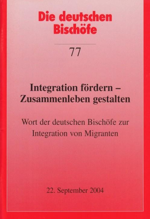 Integration fördern - Zusammenleben gestalten