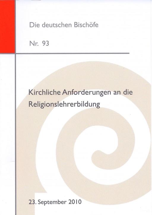 Kirchliche Anforderungen an die Religionslehrerbildung