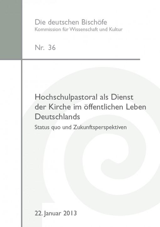 Hochschulpastoral als Dienst der Kirche im öffentlichen Leben Deutschlands