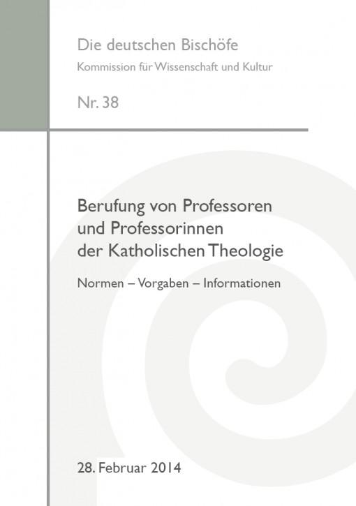 Berufung von Professoren und Professorinnen der Katholischen Theologie Normen – Vorgaben – Informationen