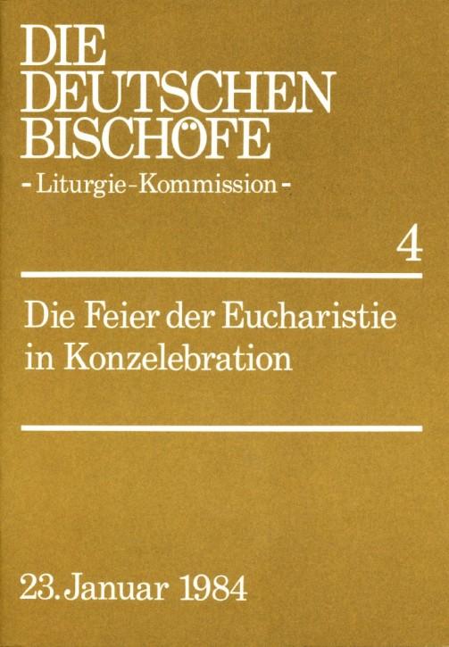 Die Feier der Eucharistie in Konzelebration
