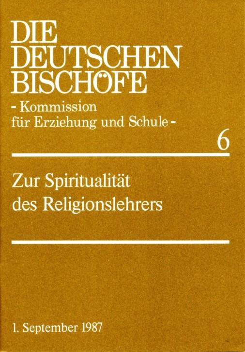 Zur Spiritualität des Religionslehrers