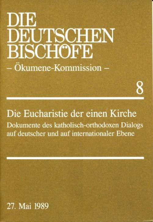 Die Eucharistie der einen Kirche