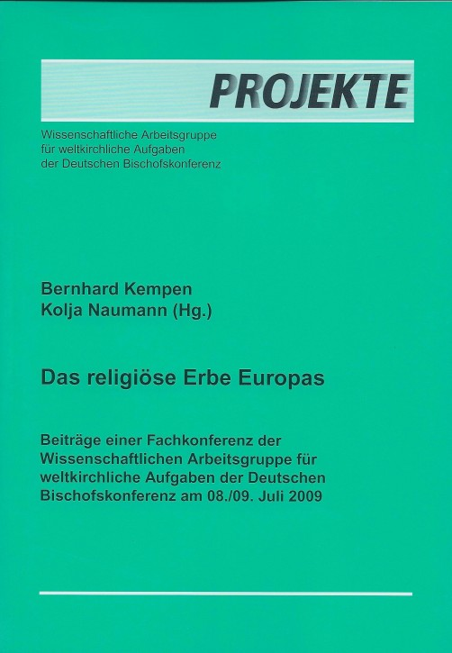 Bernhard Kempen / Kolja Naumann: Das religiöse Erbe Europas