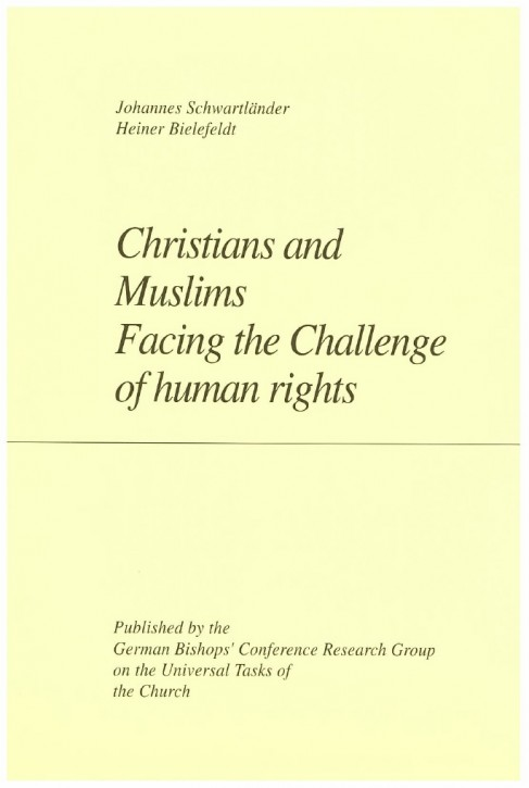 Christians and Muslims Facing the Challenge of human rights