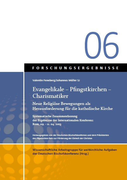 Evangelikale – Pfingstkirchen – Charismatiker Forschungsergebnisse Bd. 6