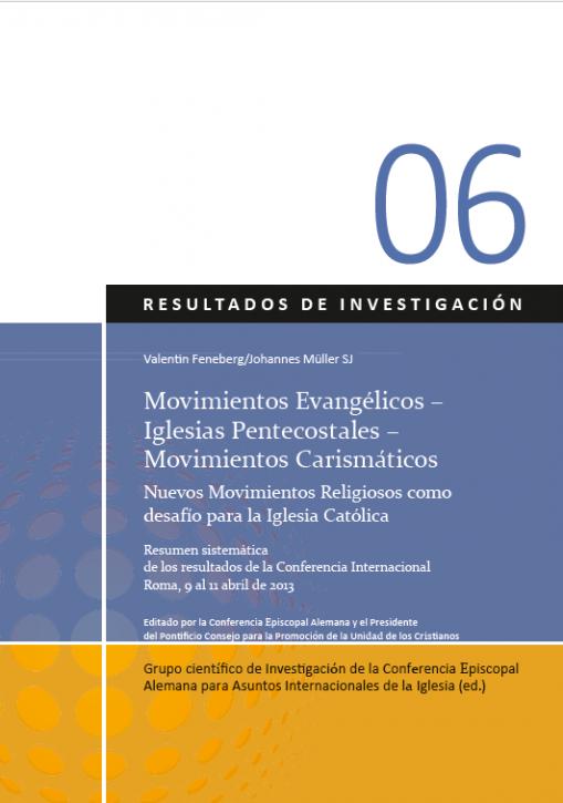 Movimientos Evangélicos – Iglesias Pentecostales – Movimientos Carismáticos