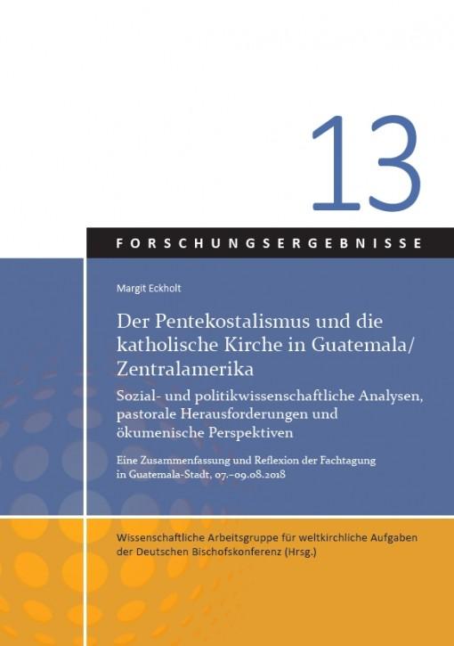 Der Pentekostalismus und die katholische Kirche in Guatemala / Zentralamerika