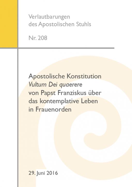 Apostolische Konstitution Vultum Dei quaerere von Papst Franziskus über das kontemplative Leben in Frauenorden