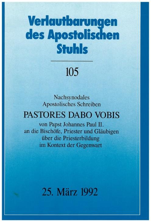 Nachsynodales Apostolisches Schreiben PASTORES DABO VOBIS