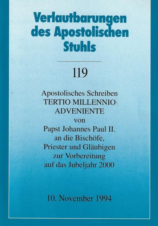 Papst Johannes Paul II.: Apostolisches Schreiben TERTIO MILLENNIO ADVENIENTE