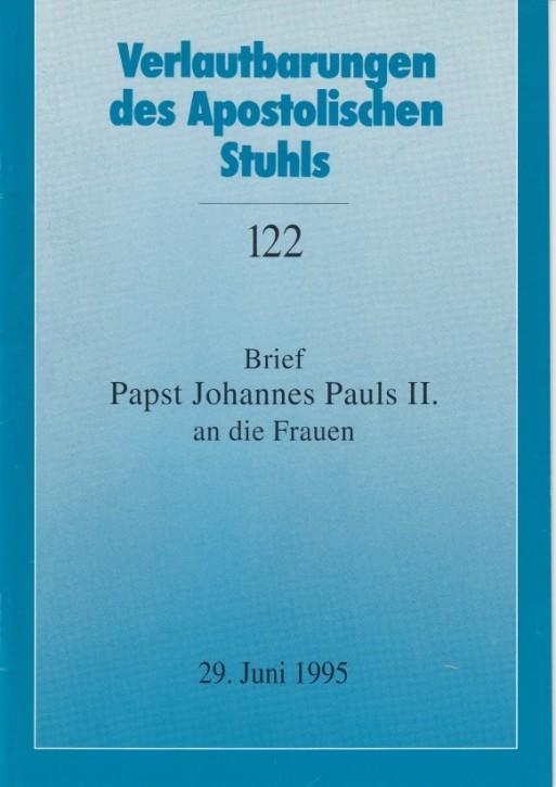 Papst Johannes Paul II.: Brief an die Frauen