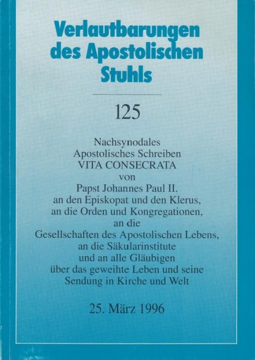 Papst Johannes Paul II.: Nachsynodales Apostolisches Schreiben VITA CONSECRATA