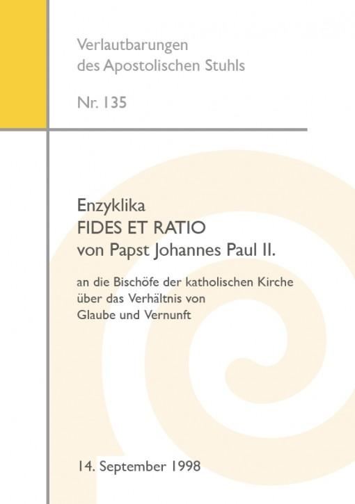 Papst Johannes Paul II.: Enzyklika FIDES ET RATIO
