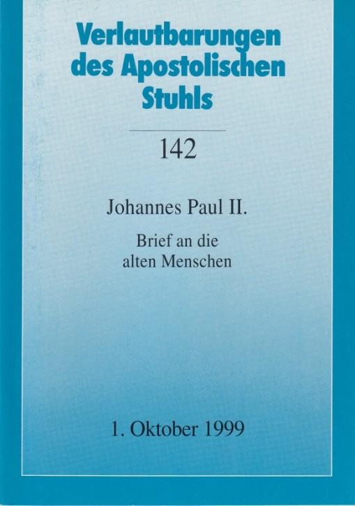 Papst Johannes Paul II.: Brief an die alten Menschen