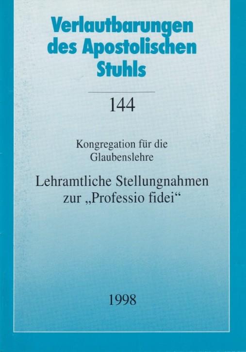 Lehramtliche Stellungnahmen zur Professio fidei 1998