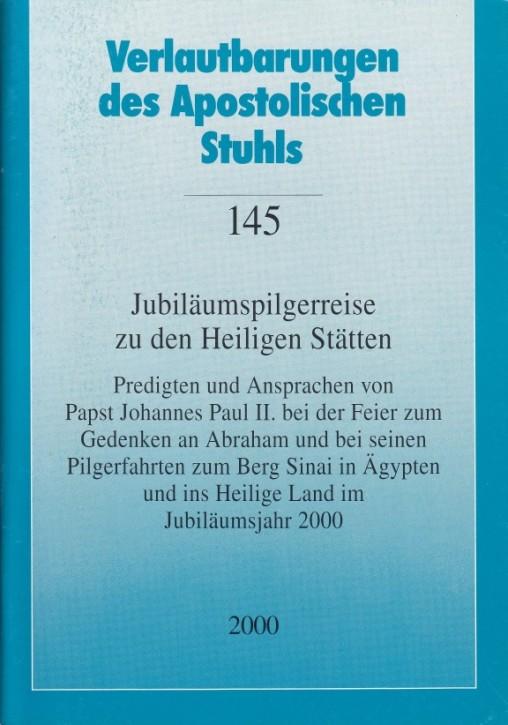 Papst Johannes Paul II.: Jubiläumspilgerreise zu den Heiligen Stätten