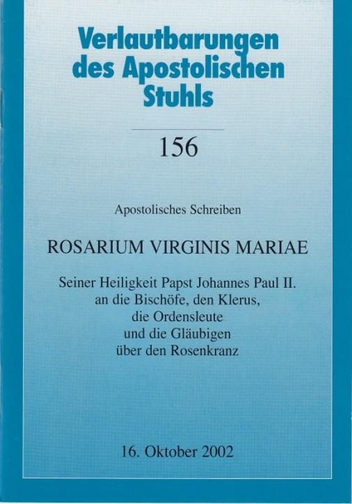 Papst Johannes Paul II.: Apostolisches Schreiben ROSARIUM VIRGINIS MARIAE