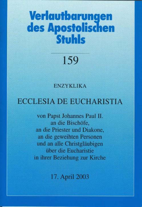 Papst Johannes Paul II.: Enzyklika ECCLESIA DE EUCHARISTIA
