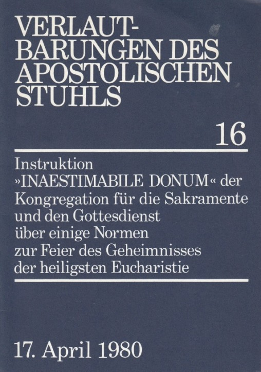 Instruktion INAESTIMABILE DONUM