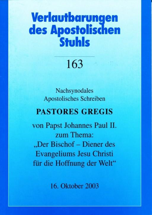 Papst Johannes Paul II.: Nachsynodales Apostolisches Schreiben Pastores Gregis