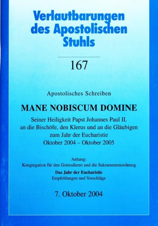 Papst Johannes Paul II.: Apostolisches Schreiben MANE NOBISCUM DOMINE
