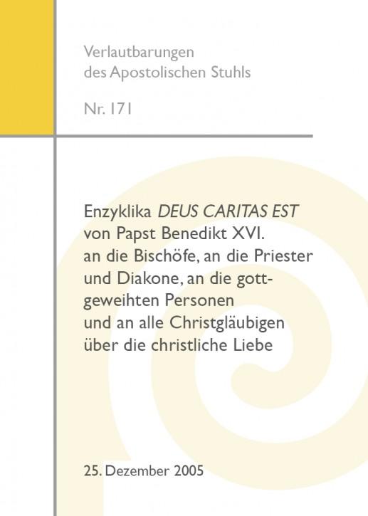 Enzyklika DEUS CARITAS EST von Papst Benedikt XVI.