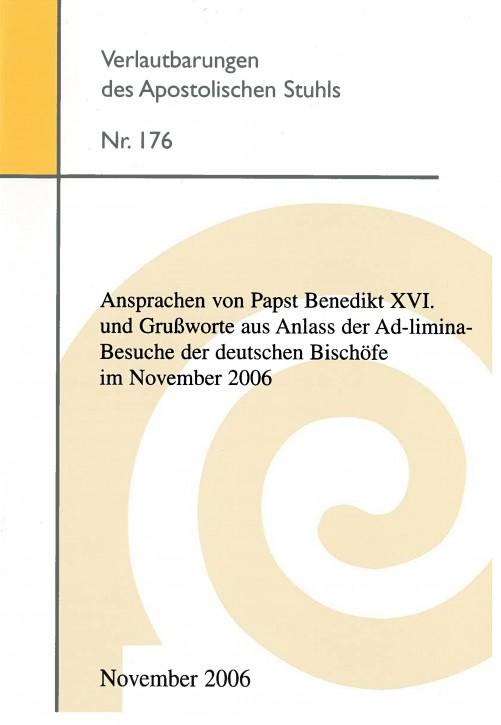 Ansprachen von Papst Benedikt XVI. und Grußworte aus Anlass der Ad-limina-Besuche der deutschen Bischöfe im November 2006