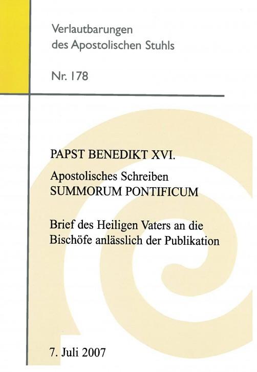 Papst Benedikt XVI.: Apostolisches Schreiben SUMMORUM PONTIFICUM