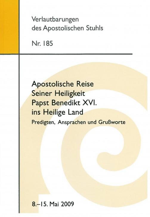 Apostolische Reise Seiner Heiligkeit Papst Benedikt XVI. ins Heilige Land