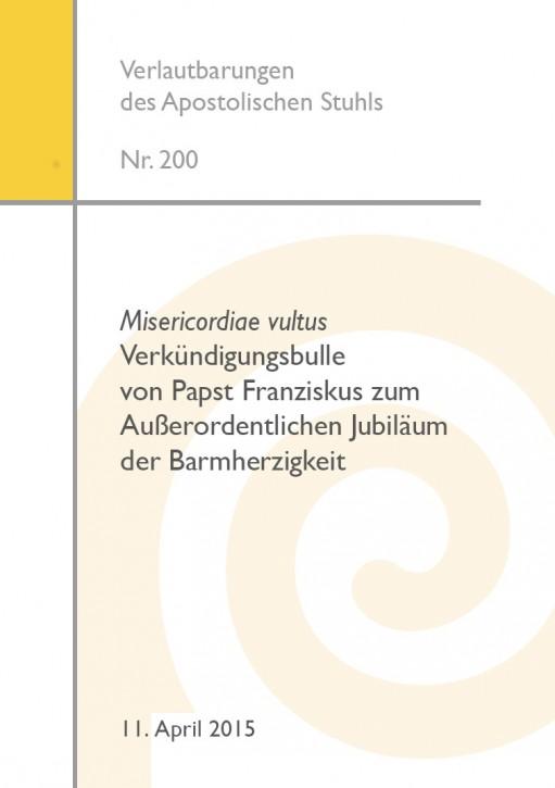 Misericordiae vultus - Verkündigungsbulle von Papst Franziskus zum Außerordentlichen Jubiläum der Barmherzigkeit