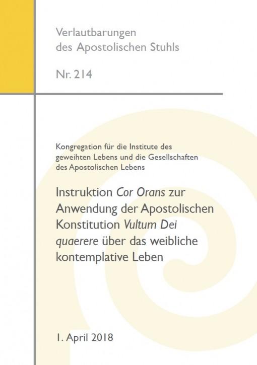 Instruktion Cor Orans zur Anwendung der Apostolischen Konstitution Vultum Dei quaerere über das weibliche kontemplative Leben