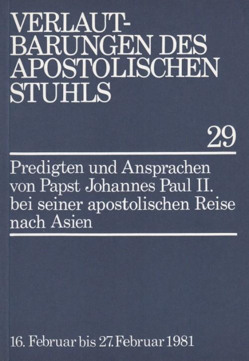 Papst Johannes Paul II.: Predigten und Ansprachen in Asien
