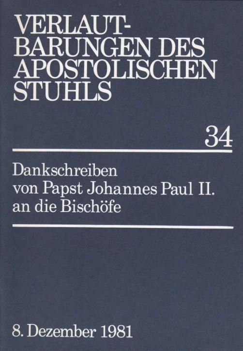 Papst Johannes Paul II.: Dankschreiben an die Bischöfe