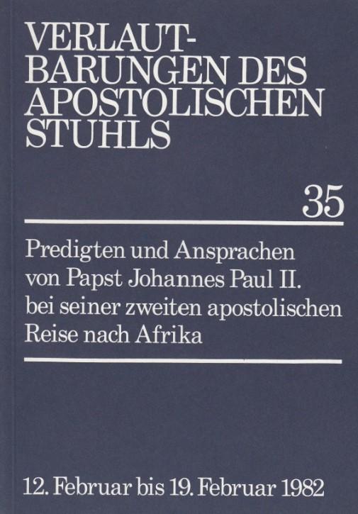 Papst Johannes Paul II.: Predigten und Ansprachen bei der zweiten apostolischen Reise nach Afrika