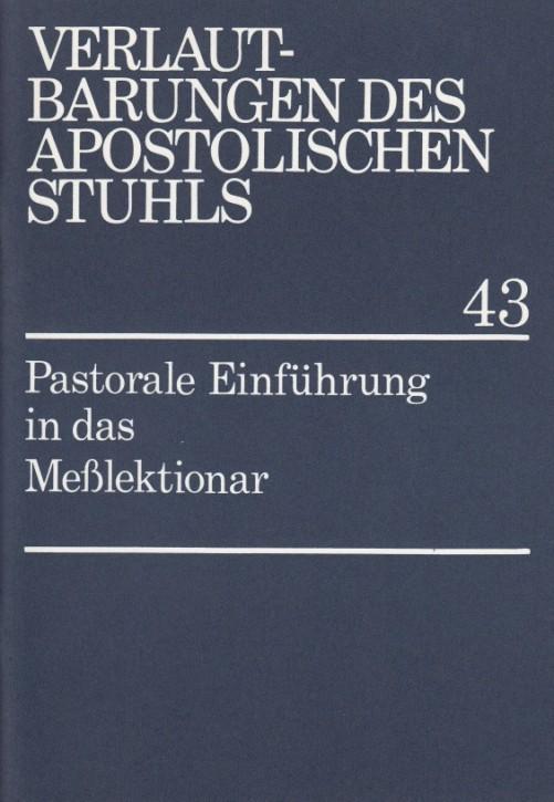 Pastorale Einführung in das Meßlektionar