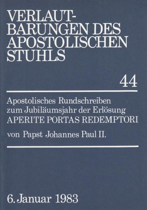 Papst Johannes Paul II.: Apostolisches Rundschreiben  APERITE PORTAS REDEMPTORI