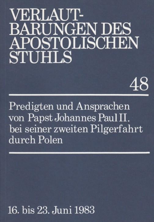 Papst Johannes Paul II.: Predigten und Ansprachen bei seiner zweiten Pilgerfahrt durch Polen