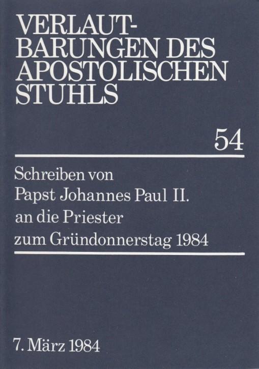 Papst Johannes Paul II.: Schreiben zum Gründonnerstag 1984