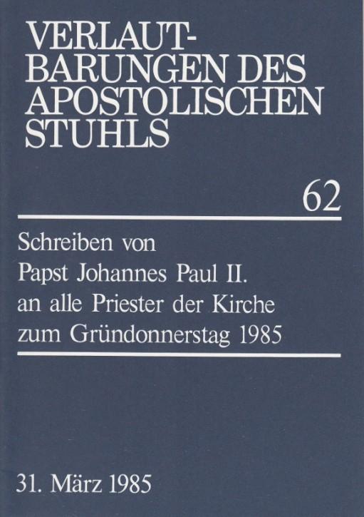 Papst Johannes Paul II.: Schreiben zum Gründonnerstag 1985