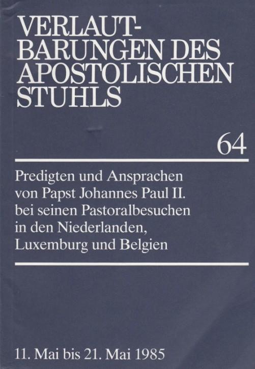 Papst Johannes Paul II.: Predigten und Ansprachen bei den Pastoralbesuchen in den Niederlanden, Luxemburg und Belgien